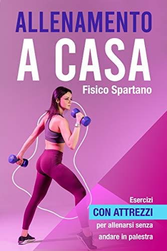 Entrenamiento en casa: ejercicio con herramientas para entrenar sin ir al gimnasio (Entrenamiento en casa como si estuvieras en el gimnasio)