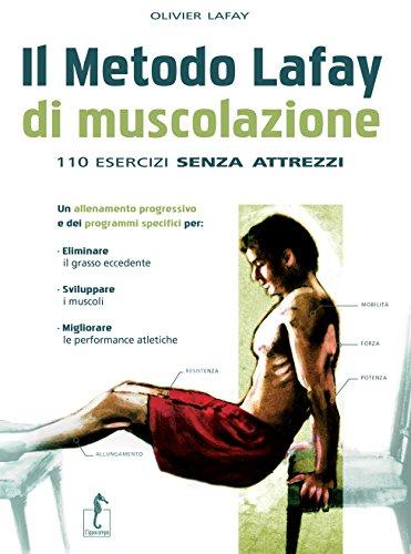 El método Lafay.  110 ejercicios de musculación sin herramientas